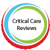 Critical Care Reviews
